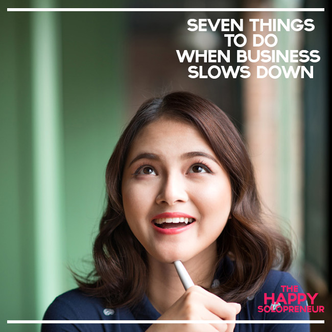 Seven things to do when business slows down