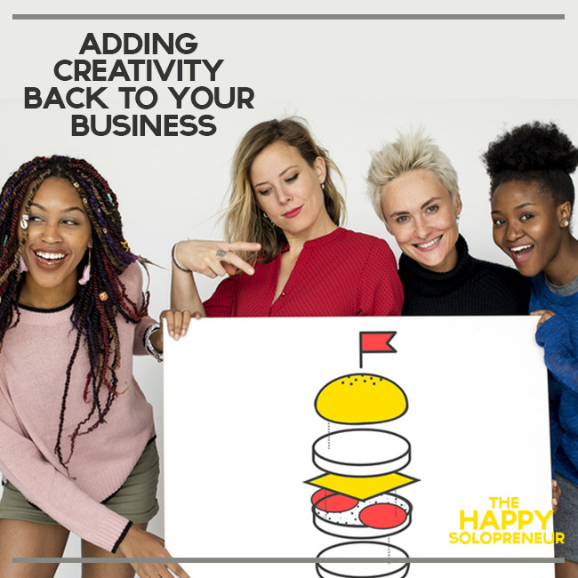 Adding Creativity Back to Your Business and Life
